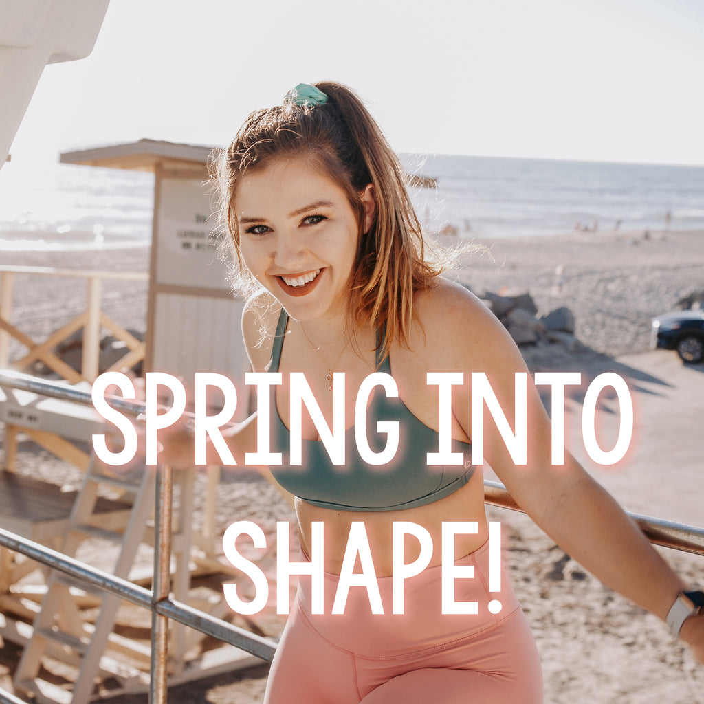 SPRING INTO SHAPE CHALLENGE!