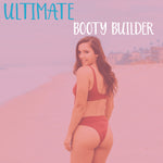 Ultimate Booty Builder