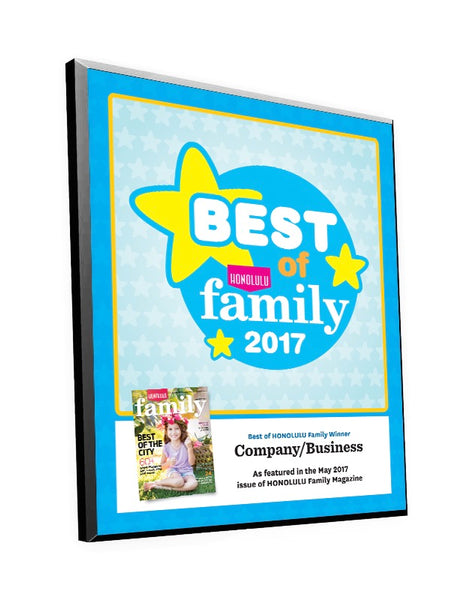 "Honolulu Magazine ""Best of Family"" Award Plaques"