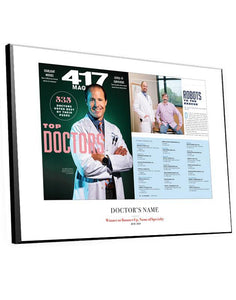 417 Magazine Top Doctors Article & Cover Spread Plaques by NewsKeepsake