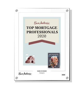 "San Antonio Magazine ""Top Mortgage Professionals"" Award - Acrylic Standoff Plaque by NewsKeepsake"