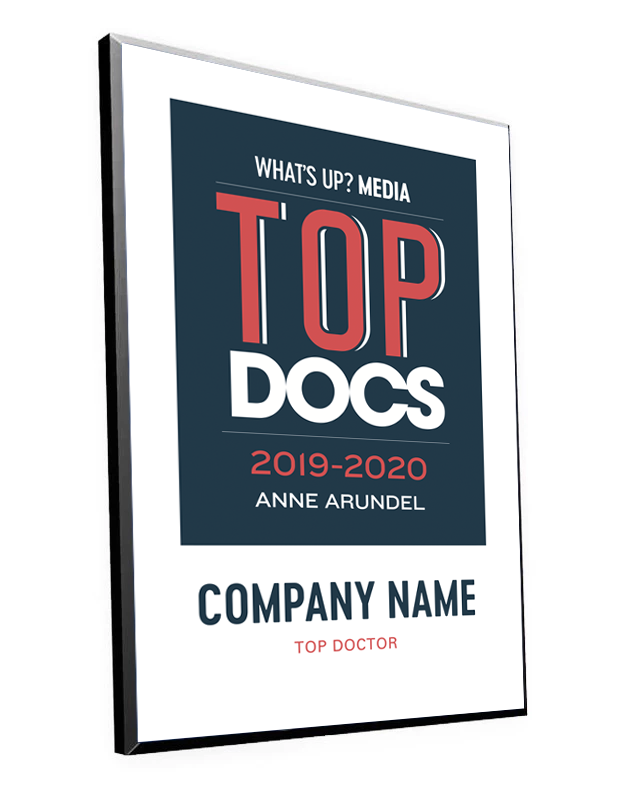 "What's Up? Magazine ""Top Docs of Anne Arundel"" Award Plaque by NewsKeepsake"