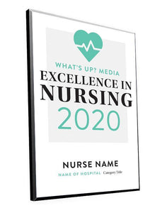 "What's Up? Magazine ""Excellence in Nursing"" Award Plaque"