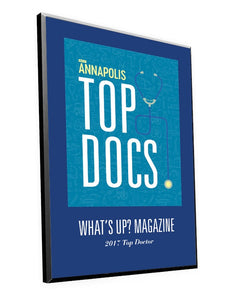 "What's Up? Magazine ""Top Docs of Annapolis"" Award Plaque"
