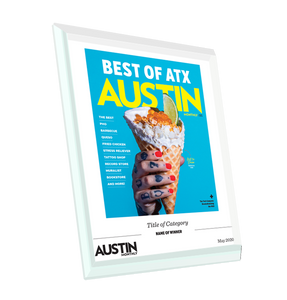 "Austin Monthly ""Best of ATX"" Glass Cover Award Plaque"