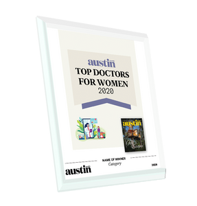"Austin Monthly ""Top Doctors for Women"" Glass Cover Award Plaque"