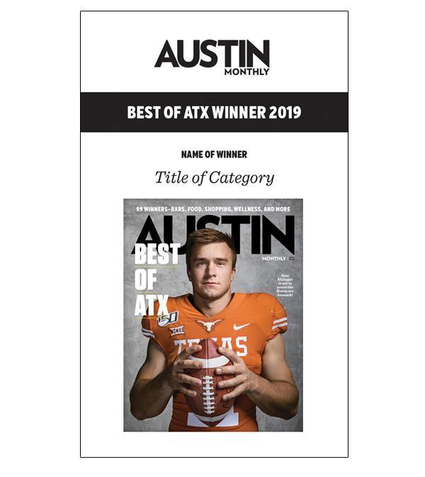 "Austin Monthly ""Best of ATX"" Award Banner"