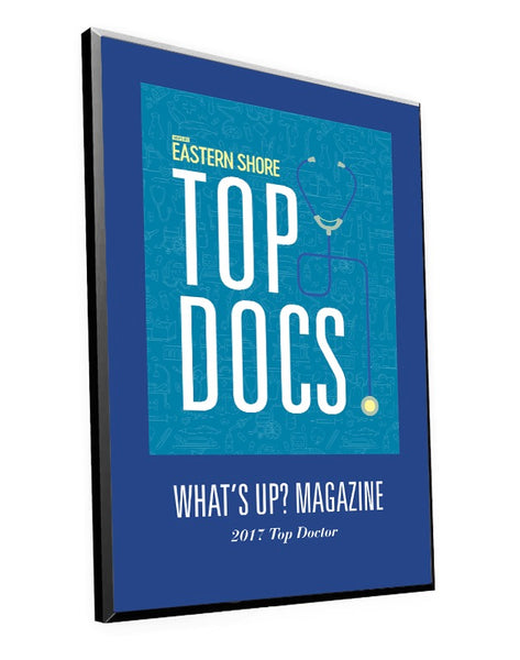 "What's Up? Magazine ""Top Docs of Eastern Shore"" Award Plaque"