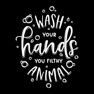 Wash Your Hands You Filthy Animal Bathroom Sign by NewsKeepsake