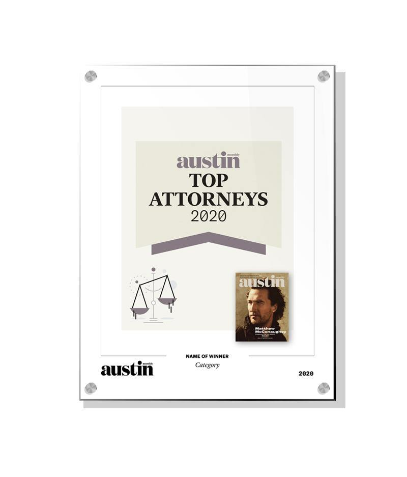 "Austin Monthly ""Top Attorneys"" Award - Acrylic Standoff Plaque by NewsKeepsake"