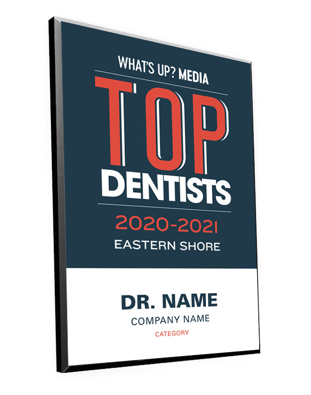 "What's Up? Magazine ""Top Dentists of Eastern Shore"" Award Plaque"
