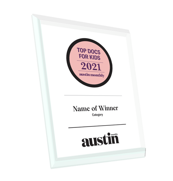 "Austin Monthly ""Top Doctors for Kids"" Glass Cover Award Plaque"