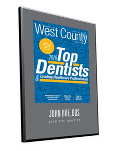 "What's Up? Magazine ""Top Dentists of West County"" Award Plaque"