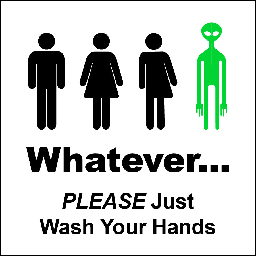 Gender Neutral Whatever Bathroom Sign with Green Alien