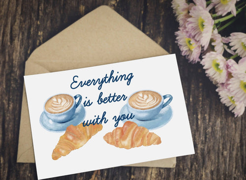 Carte Everything is better with you - Saint Valentin - Team Petit Paris - Les Créatifs Parisiens