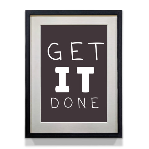 Get It Done - Office and Home Room Motivational Poster - WhatsYourPrint