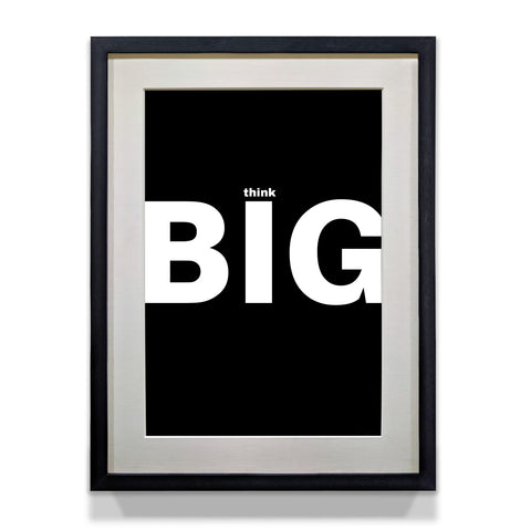 Think Big Inspirational Poster for Home and Office Walls - WhatsYourPrint
