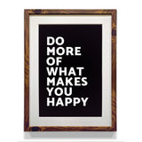 Motivational and Inspirational Poster for Kids Room Decor - Do More of What Makes You Happy - WhatsYourPrint