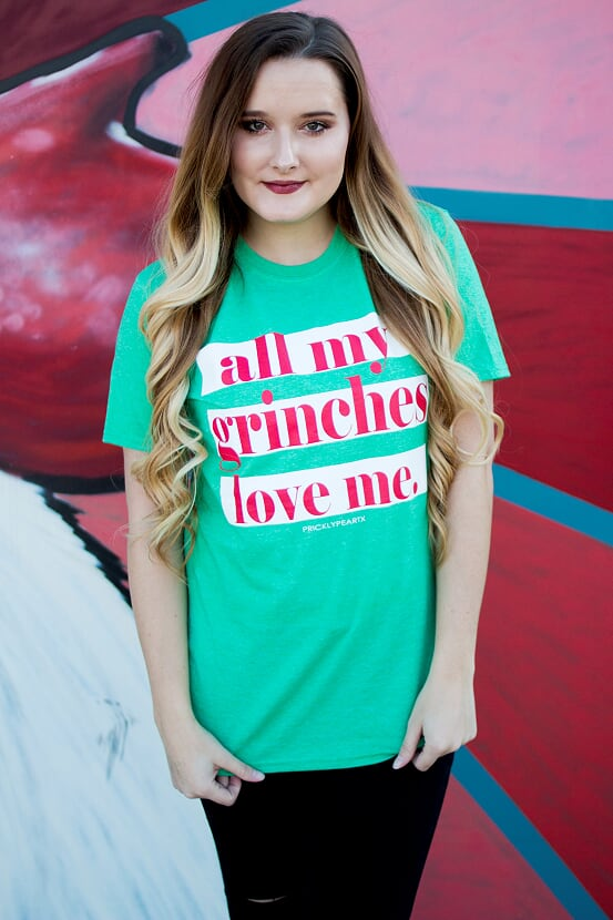 All My Grinches Love Me Tee