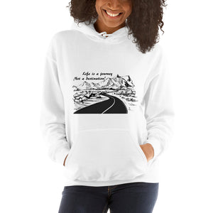 'Life Is A Journey...' - Unisex Hoodie