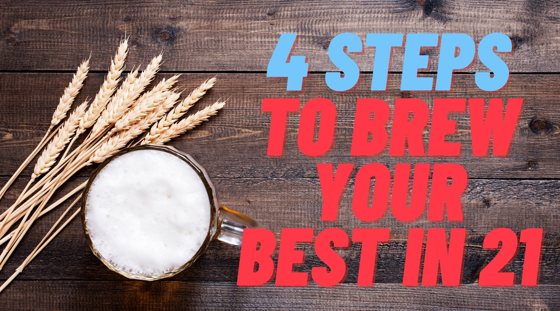 2021 Brew Year's Resolutions For Your Best Beers Yet