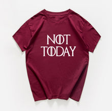 Load image into Gallery viewer, NOT TODAY ARYA STARK GAME OF THRONES T Shirt