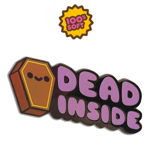 DEAD INSIDE - ENAMEL PIN