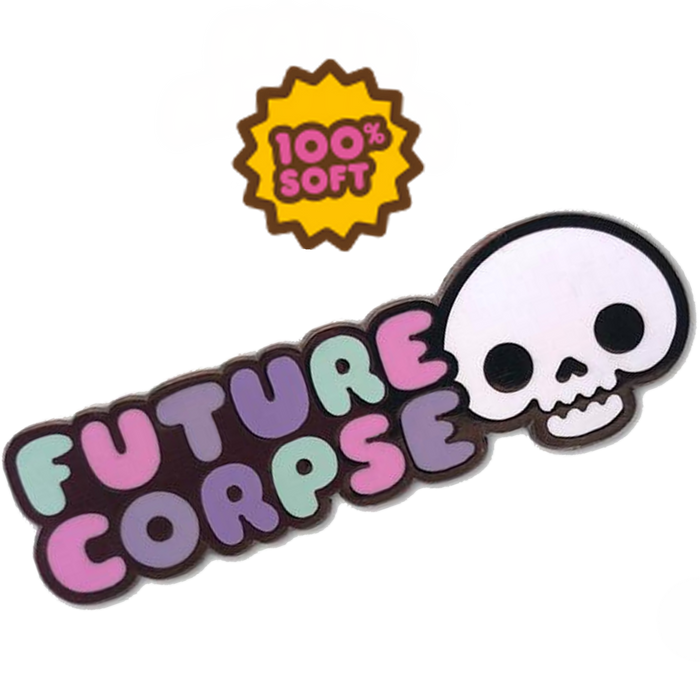 FUTURE CORPSE PIN - ENAMEL PIN