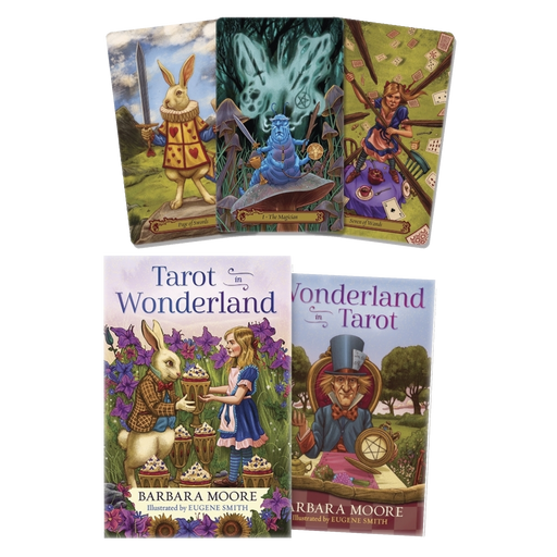 Tarot in Wonderland - BY BARBARA MOORE, EUGENE SMITH