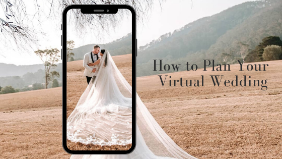 How to Plan Your Virtual Wedding
