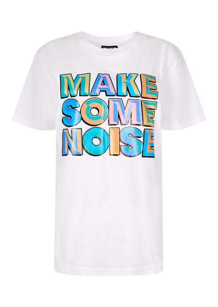 'MAKE SOME NOISE' SLOGAN T-SHIRT