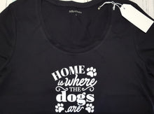 Load image into Gallery viewer, T-Shirt Home is where the dogs are