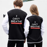 I Can't Breathe Long Sleeve Baseball Jacket Uniform for Men and Women END Police Brutality Now