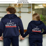 I Can't Breathe Thickened Hoodie Sweater for Men and Women