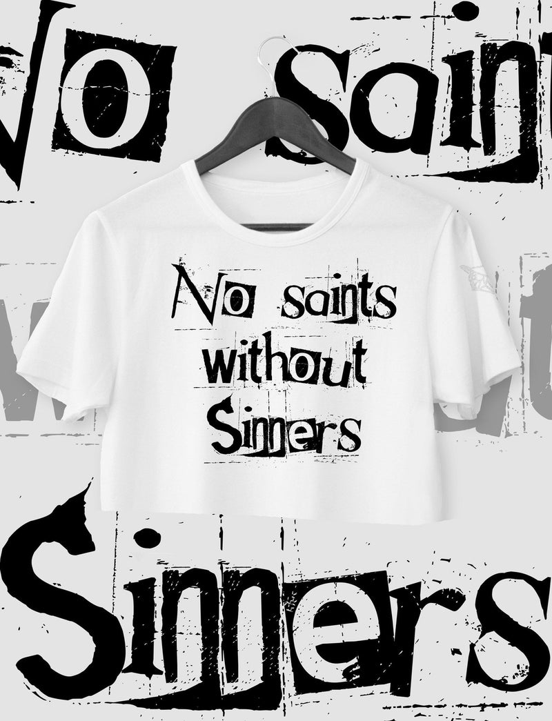 CROP TOP NO SAINTS WITHOUT SINNERS
