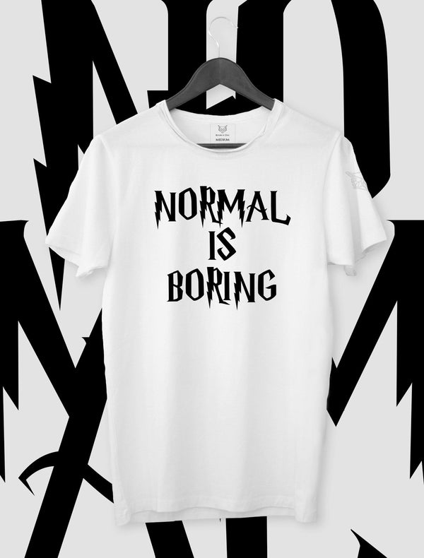 T-SHIRT NORMAL IS BORING