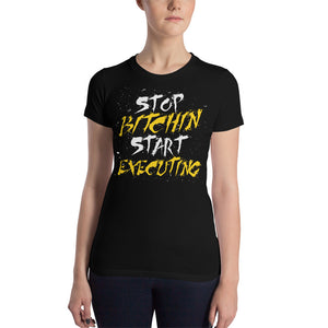 Women's Start Executing T-Shirt