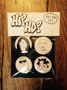 HIP TO THE HOP button set