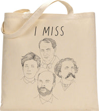 Load image into Gallery viewer, I MISS FRENCH POETS tote bag