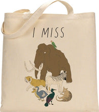 Load image into Gallery viewer, I MISS EXTINCT ANIMALS tote bag