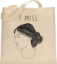 Load image into Gallery viewer, I MISS VIRGINIA WOOLF tote bag