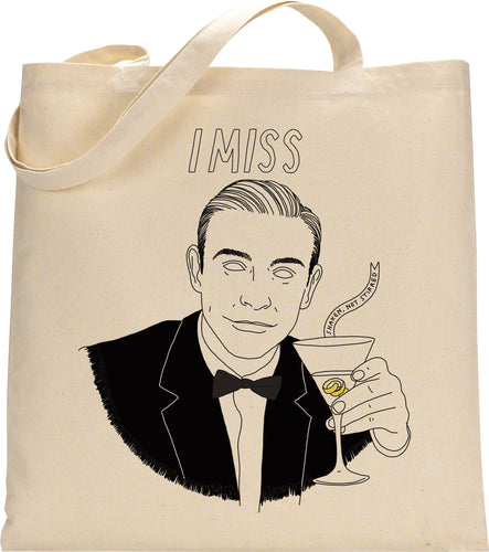 I MISS JAMES BOND tote bag