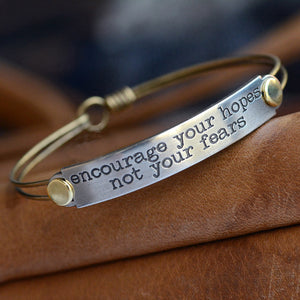 Encourage your hopes, not your fears Inspirational Message Bracelet BR409