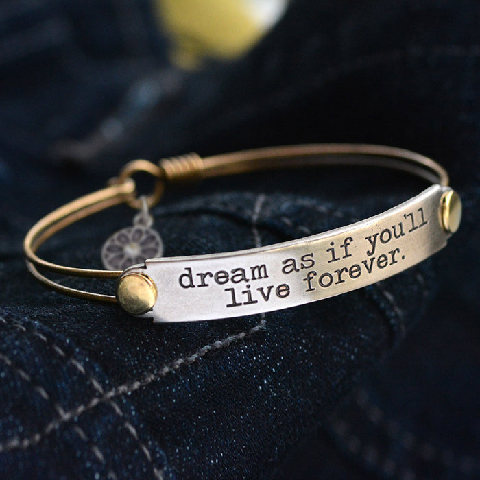 Dream as if you'll live forever Inspirational Message Bracelet BR412