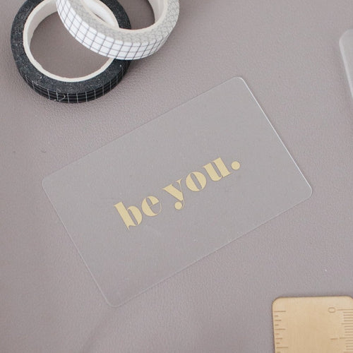 Be You Gold Foil Frosted Card