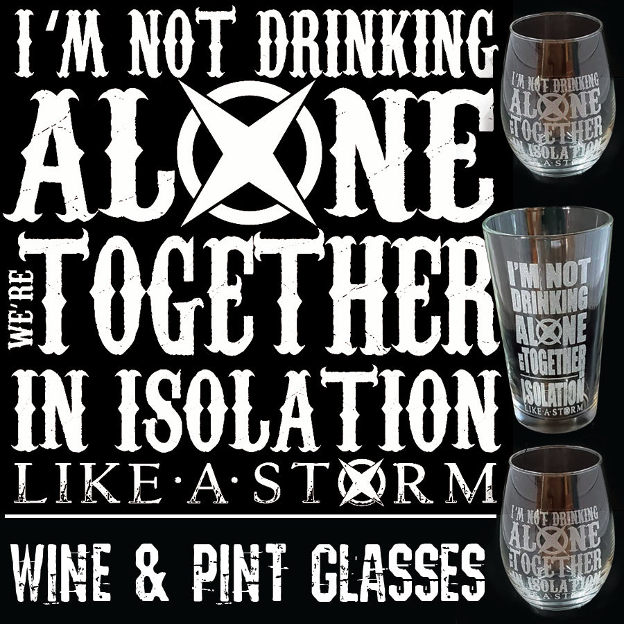 Together In Isolation Glasses