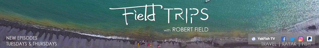 yakfish tv field trips robert field