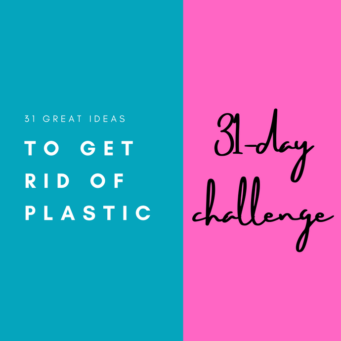 Plastic-free July: 31-day challenge!