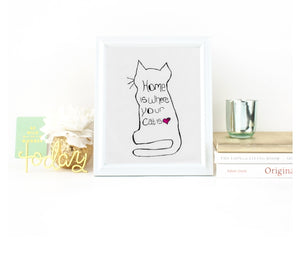 Home is where your cat is wall art