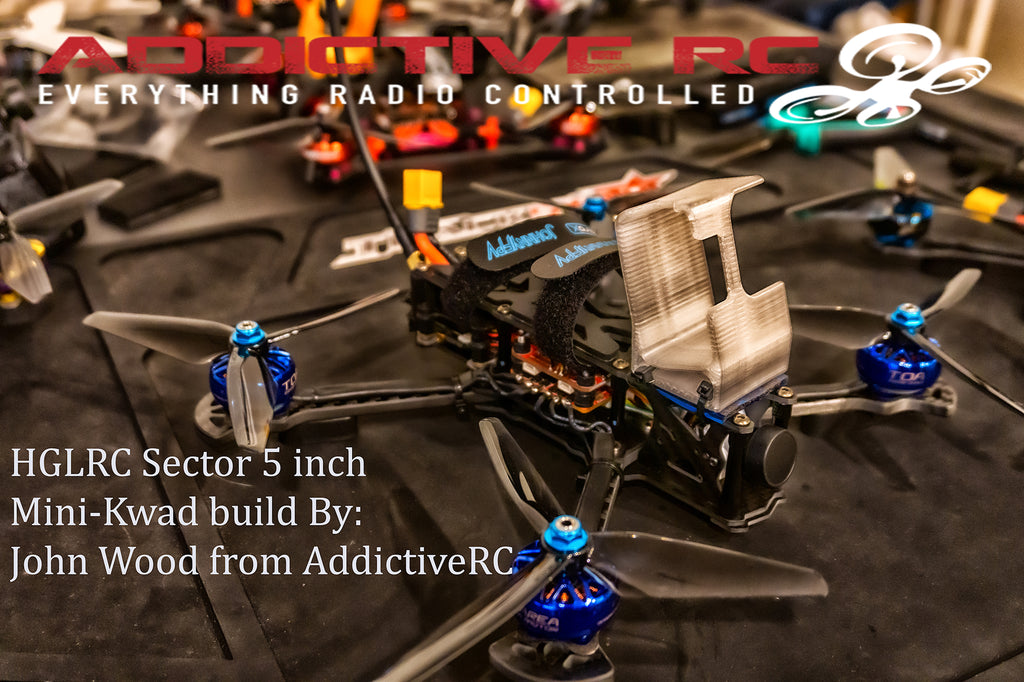 New Build: HGLRC Sector 5-inch frame custom build